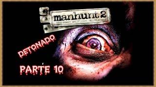 Manhunt 2 detonado [10] legendado PT-BR queima de arquivo do projeto