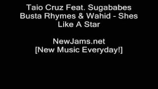 Taio Cruz Feat. Sugababes Busta Rhymes & Wahid - Shes Like A Star (NEW 2009 REMIX)