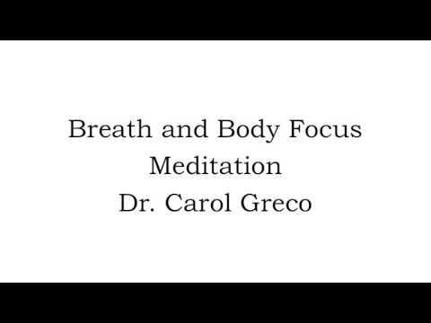 Breath and Body Focus Meditation