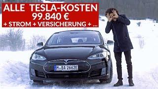 Was Kostet Das Tesla Model S Wirklich? Tesla Fahrer Nennt ALLE Kosten