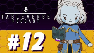 "Ep. 12: ""You're Getting Strong Necro-Feelings""  -  Tableverse  -  a #Starfinder actual play #podcast"