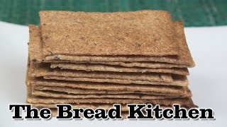 Thin And Crispy Rye Crackers Recipe In The Bread Kitchen