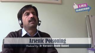 Arsenic Poisoning : Causes, Symptoms, Diagnosis, Treatment, Complications, Prevention, Risk Factors