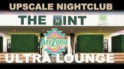 2019 MINT Ultra Lounge Upscale Nightclub - Scottsdale Arizona