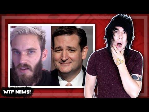 PewDiePie! Ted Cruz! WHY!?!?!