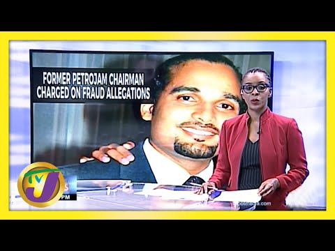 Former Petrojam Chairman Charged on Fraud Allegations | TVJ News