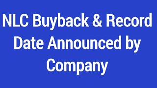 NLC India Buyback & Record Date Announced by Company