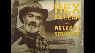 Rex Mclean and the welcome strangers   Wabash Cannonball
