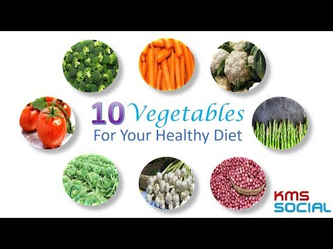 10 Vegetables For Your Healthy Diet | KMS Social