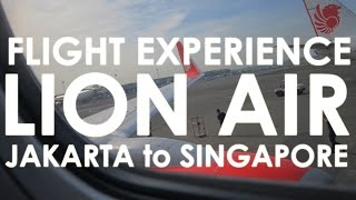 FLIGHT REVIEW Lion Air JT150 Jakarta to Singapore