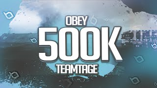 Obey: 500,000 Subscribers Teamtage by Obey EGO