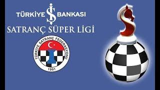 2018 Turkiye İş Bankası Süper Satranç Ligi Tur 9