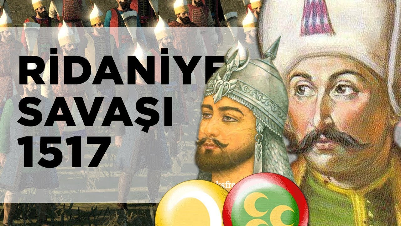 RİDANİYE SAVAŞI (1517) | Yavuz Sultan Selim'in Mısır Seferi | DFT Tarih | 2D Savaş ||BELGESEL