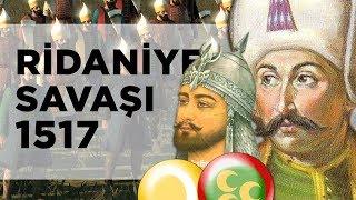 RİDANİYE SAVAŞI 1517 Yavuz Sultan Selim& 39 in Mısır Seferi DFT Tarih 2D Savaş BELGESEL