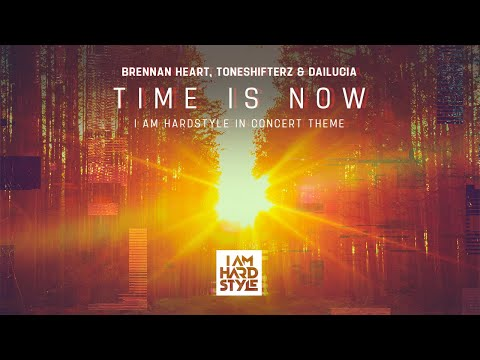 Brennan Heart, Toneshifterz & Dailucia - Time Is Now (Official Video)