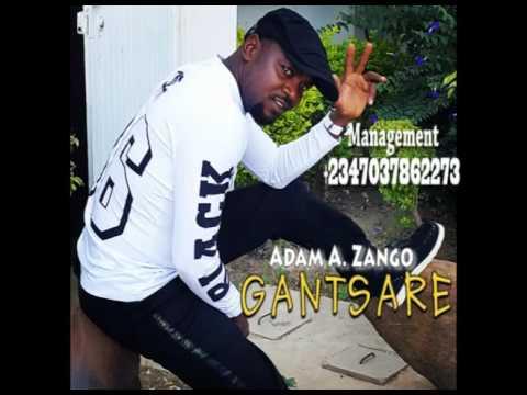 Download Adam A. Zango - Gantsare (Official Audio)