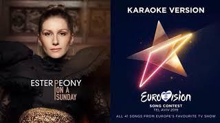 Ester Peony - On A Sunday - Karaoke - Instrumental - Romania - Eurovision 2019