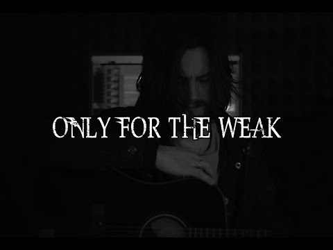 Andreas Valken - Only For the Weak In Flames acoustic cover