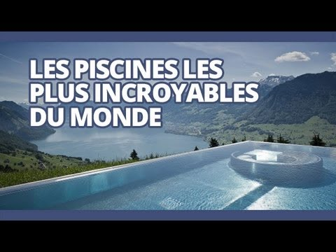 Top des piscines les plus incroyables du monde youtube for Les piscines