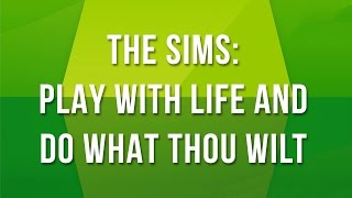 LED The Sims  Play with life and do what thou wilt