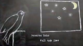 Neverne Bebe - Kaži gde smo  (Tekst)