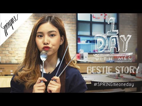 SPRINGme ONE DAY with BESTIE STORY