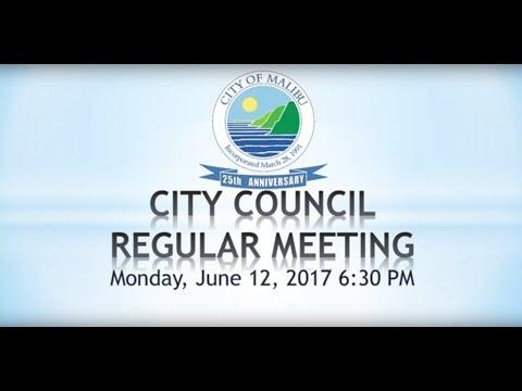 Malibu City Council Meeting June 12, 2017