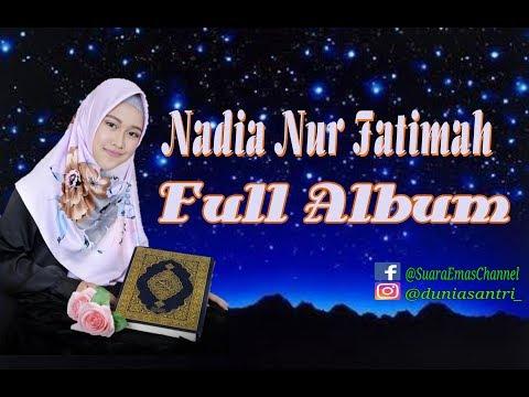 9 BEST ALBUM NADIA NUR FATIMAH