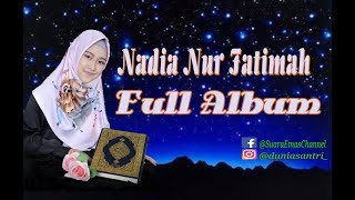 [14.65 MB] 9 BEST ALBUM NADIA NUR FATIMAH