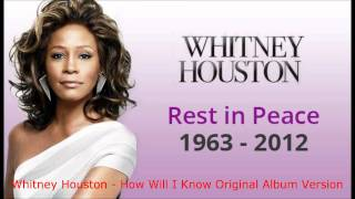 Whitney Houston - How Will I Know Original Album Version.wmv