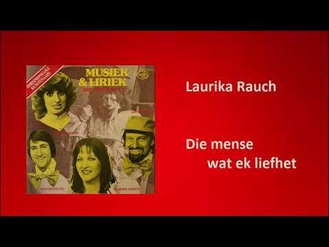 Laurika Rauch - Die mense wat ek liefhet