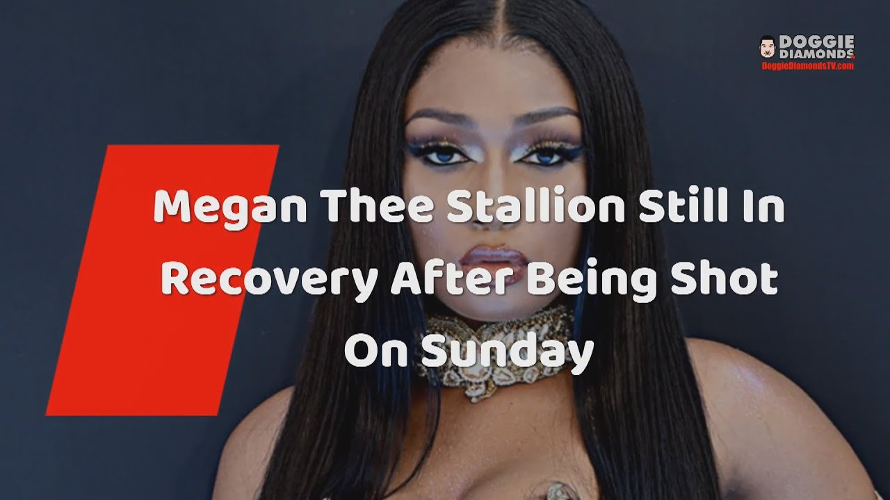 Megan Thee Stallion Still In Recovery After Being Shot On Sunday