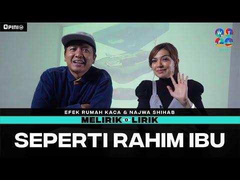 Efek Rumah Kaca x Najwa Shihab - Seperti Rahim Ibu | MELIRIK LIRIK