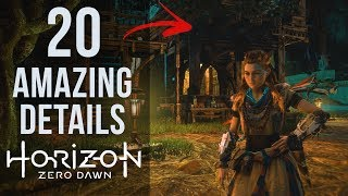 20 AMAZING Details in Horizon Zero Dawn