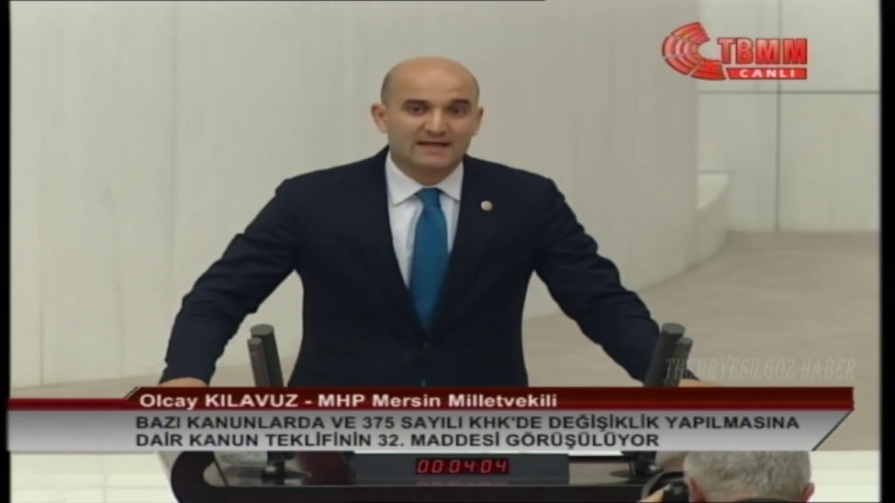 MHP MERSİN MİLLETVEKİLİ OLCAY KILAVUZ MECLİS KONUŞMASI-32.MADDE-5 ...