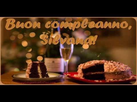Buon Compleanno Silvana Youtube