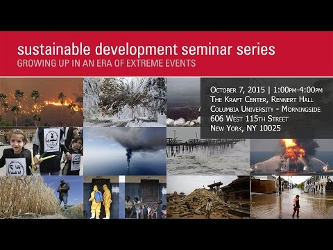 Sustainable Development Seminar Series: Growing Up in an Era of Extreme Events