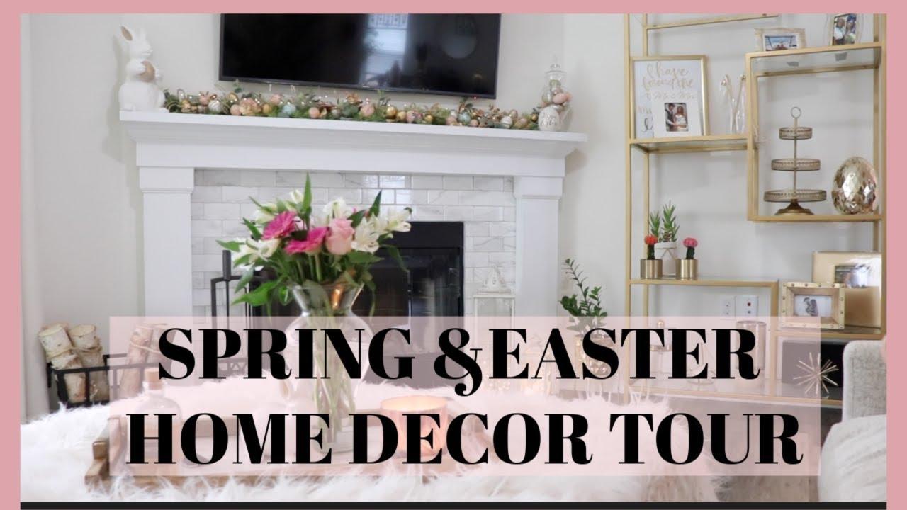 Spring Easter Decor Home Tour 2019 Youtube