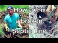 How to fix a shallow, broken & plugged septic pipe!