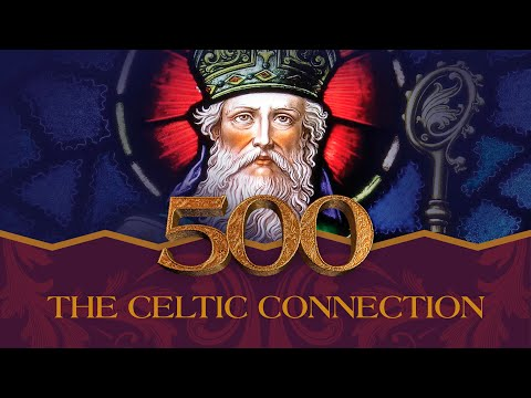 It Is Written - 500: The Celtic Connection