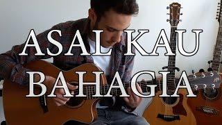 Armada - Asal Kau Bahagia (Fingerstyle Guitar Cover) Free Tabs