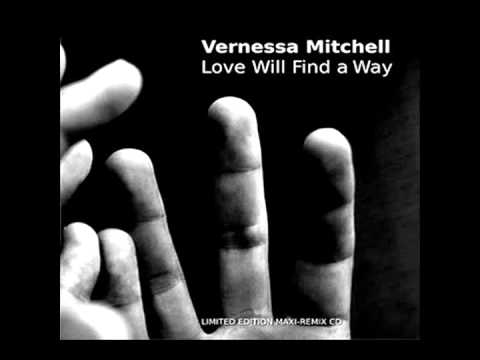 Vernessa Mitchell - Love Will Find a Way (outstanding to the limit mix)