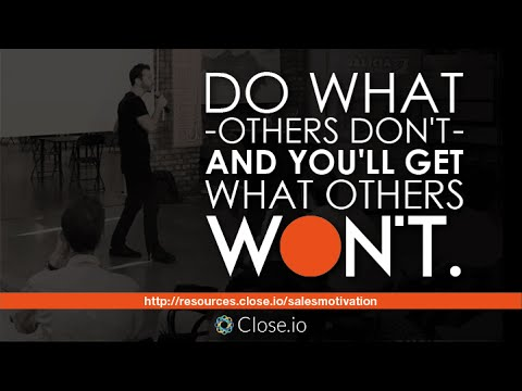 Sales Motivation Quote Do What Others Dont And Youll Get What