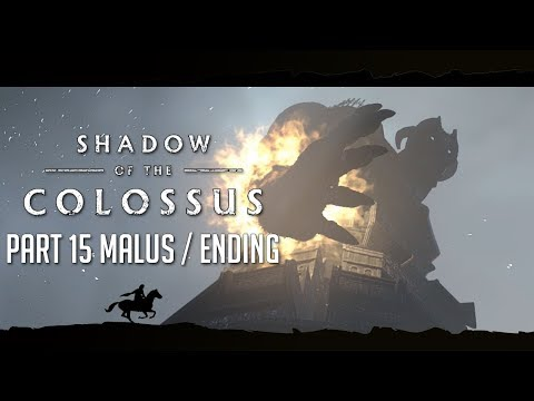 ENDING AND REACTION - Shadow of the Colossus PS4 REMAKE (BLIND) - Part 15 - MALUS