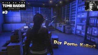 Rise of the Tomb Raider Blood Ties #3 Der Porno Keller? [German] [60FPS] [Facecam]
