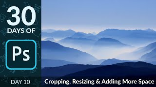 How to Crop & Reṡize Images in Photoshop | Day 10