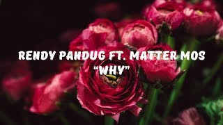 Rendy Pandugo ft  Matter Mos - Why