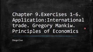Chapter 9.Exercises 1-6. Application:International trade. Principles of Economics