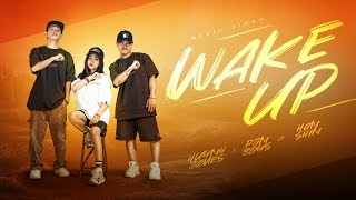 Wake Up - Huỳnh James X Pjnboys Ft. Hân Shin ( Official MV ) Full HD