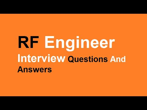 Top RF Engineer Interview Questions And Answers